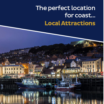 The perfect location for coast... Local Attractions.
